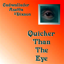 "Featured recording ""Quicker Than The Eye"""